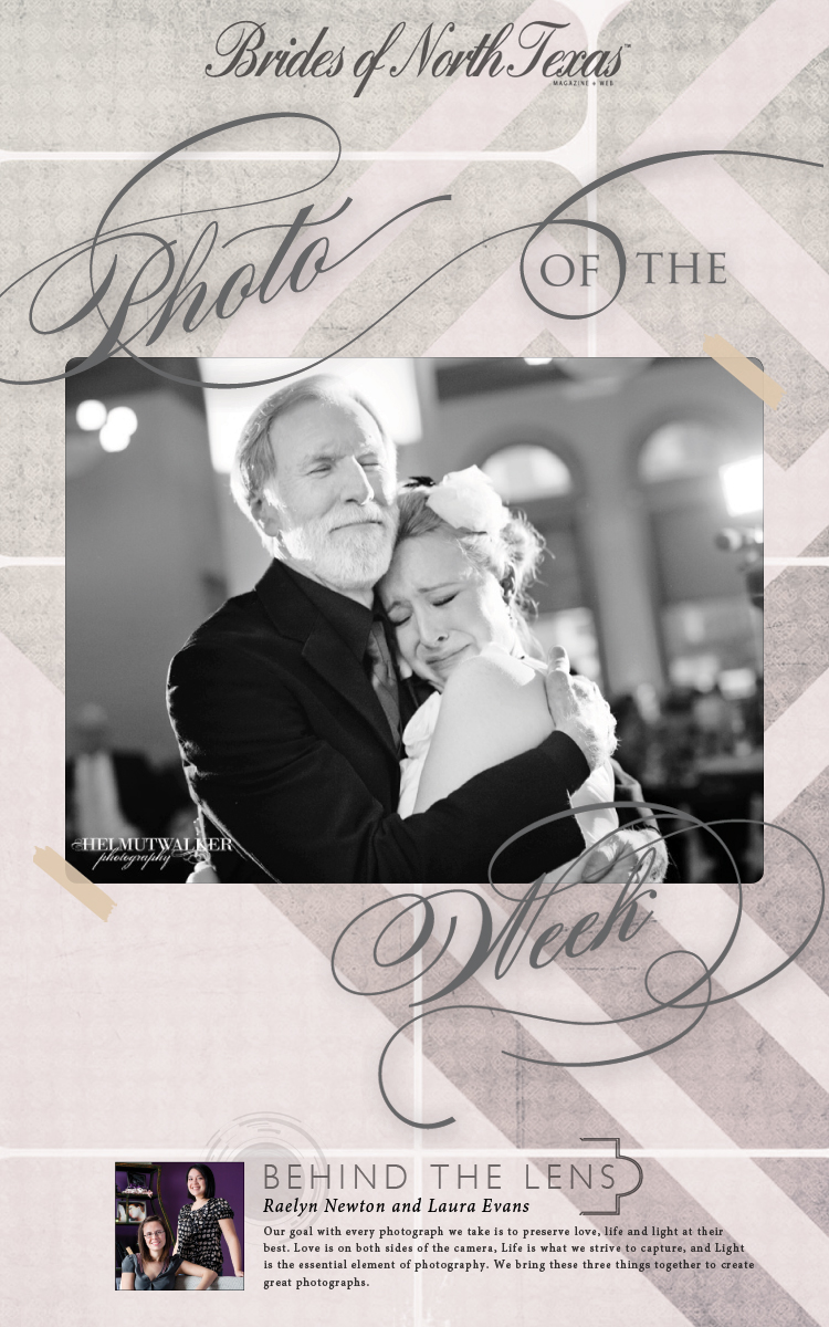 Brides of North Texas photo of the week Helmutwalker Photography Dallas Fort Worth wedding photographers
