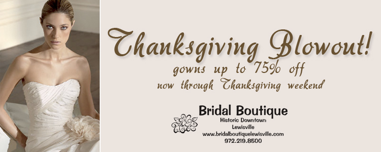 Bridal Boutique of Lewisville Thanksgiving Blowout