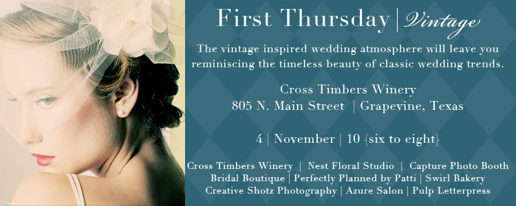 First Thursday, Wedding Inspiration and Planning for Texas Brides