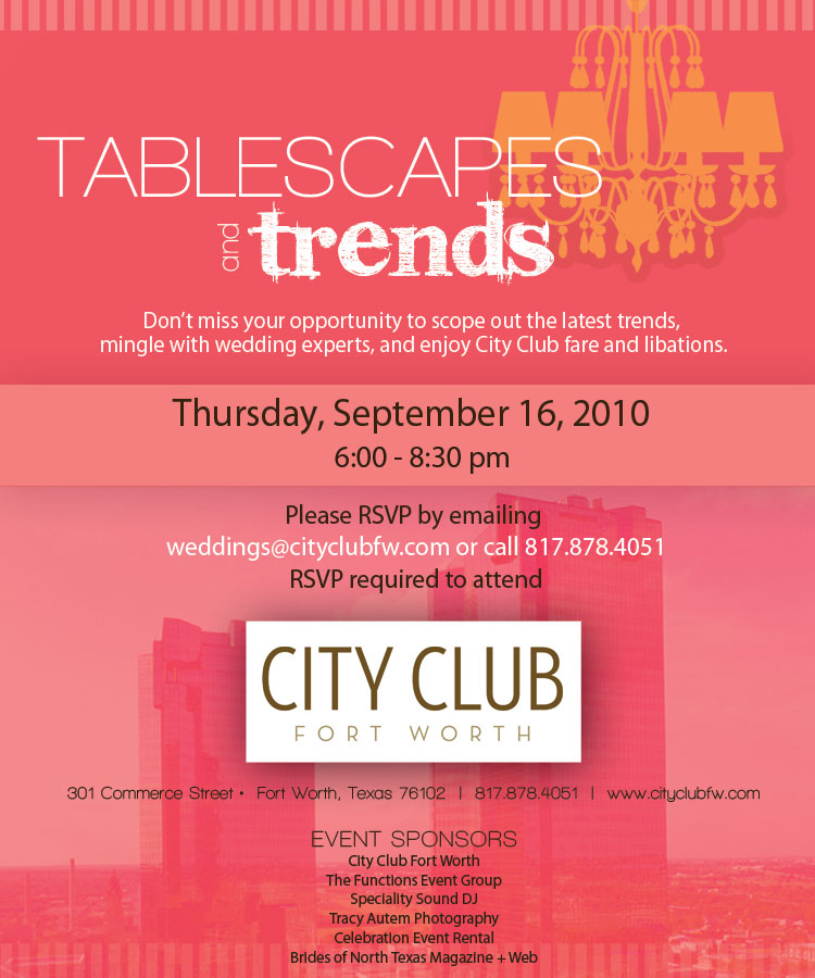 Tablescapes and Trends, City Club of Fort Worth, Wedding Ideas and Inspiration