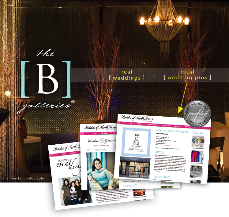 Find the top DFW wedding vendors in The [B] Galleries on the Brides of North Texas Web site