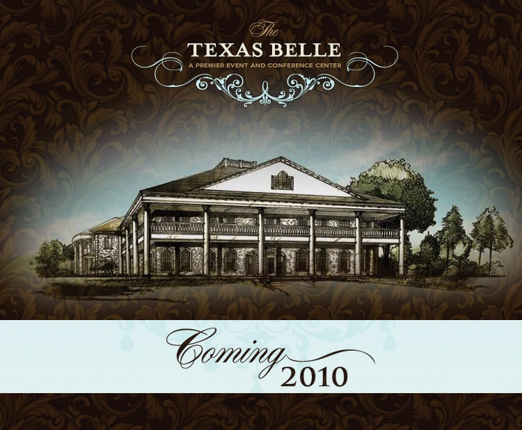 The Texas Belle is owned and operated by Donna, Jeff and Doug Kolberg. It is with enormous pride that they are bringing it to The Village at Old Coppell, in the very heart of the historic district. Construction will take place in 2009 on what is sure to be D/FW's newest and most luxurious event and conference destination with the grand opening scheduled for 2010.  A truly remarkable venue in an equally remarkable location, the Texas Belle is just 5 miles from the DFW Airport. Situated directly between Dallas and Fort Worth, The Texas Belle is surrounded by the area's finest hotels, shopping and restaurants.
