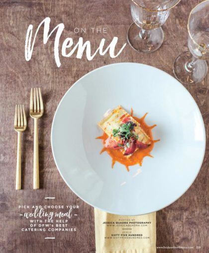 BridesofNorthTexas_FW2016Issue_OntheMenu_001