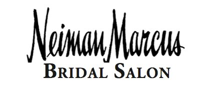 The Bridal Salon at Neiman Marcus Attire