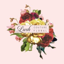 Lush Couture Floral Floral