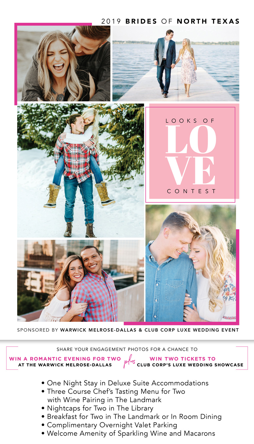 Looks of Love 2019 Contest - Sponsored by The Warwick Melrose-Dallas & The LUXE Wedding Event