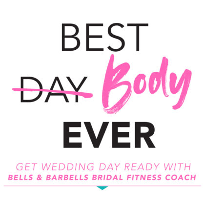 bridal fitness tips from bells and barbells
