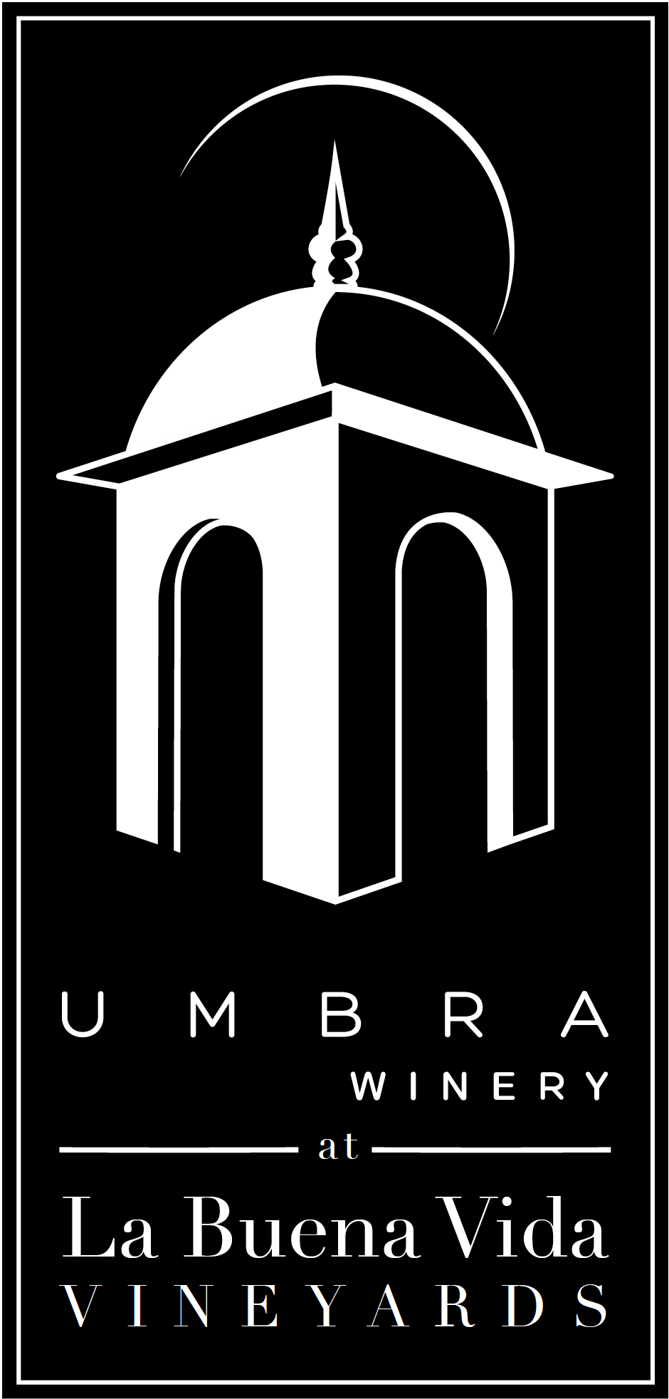 Umbra Winery at La Buena Vida Vineyards Venues