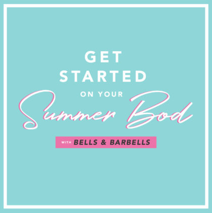 bells and barbells summer bod program