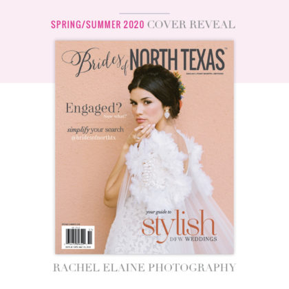 brides of north texas spring/summer 2020 cover rachel elaine