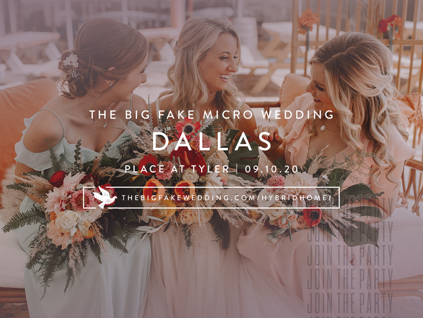 Get Your Free Tickets for The Big Fake Micro Wedding Dallas
